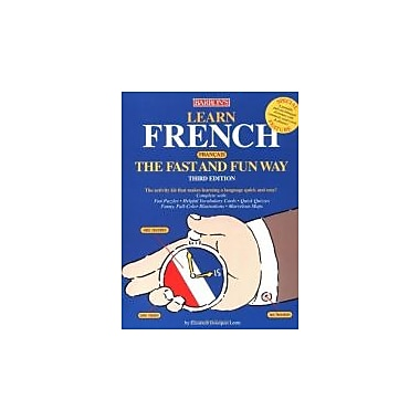 Learn French the Fast and Fun Way, New Book (9780764125591)