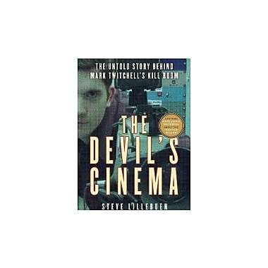 The Devil's Cinema: The Untold Story Behind Mark Twitchell's Kill Room, New Book (9780771050336)