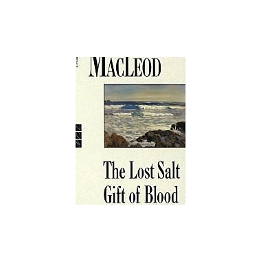 The Lost Salt Gift of Blood, Used Book (9780771099694)