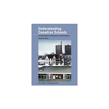 Understanding Canadian Schools: An Introduction to Educational Administration (Third Edition), New Book (9780774737777)