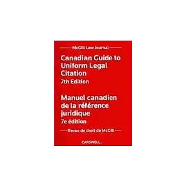 Canadian Guide to Uniform Legal Citation/ Manuel canadien de la reference juridique, Used Book (9780779827992)