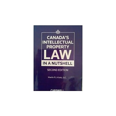 Canada's Intellectual Property Law in a Nutshell, New Book (9780779828548)