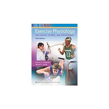 Exercise Physiology for Health, Fitness, and Performance, Used Book (9780781779760)