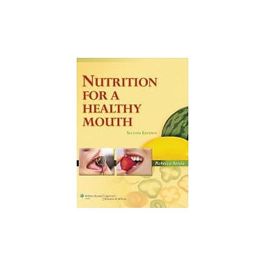 Nutrition for a Healthy Mouth (Sroda, Nutrition for a Healthy Mouth), Used Book (9780781798259)