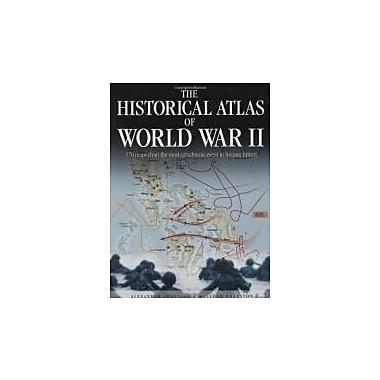 Historical Atlas of World War II, Used Book (9780785822004)
