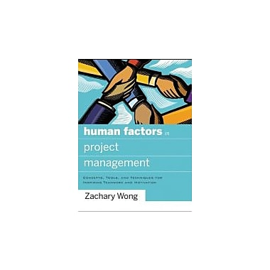 Human Factors in Project Management: Concepts, Tools, and Techniques for Inspiring Teamwork & Motivation, Used (9780787996291)