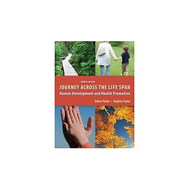Journey Across the Life Span: Human Development and Health Promotion, Used Book (9780803623163)