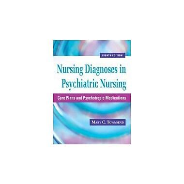 Nursing Diagnoses in Psychiatric Nursing: Care Plans & Psychotropic Medications, New (9780803625068)