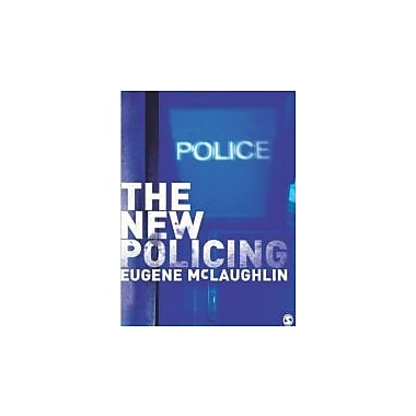 The New Policing, New Book (9780803989054)