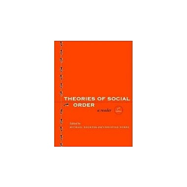 Theories of Social Order: A Reader, Second Edition (Stanford Social Sciences), New Book (9780804758734)