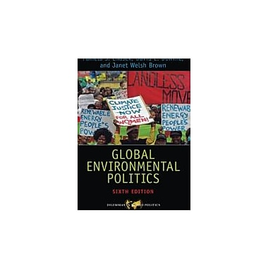 Global Environmental Politics (Dilemmas in World Politics), Used Book (9780813348964)