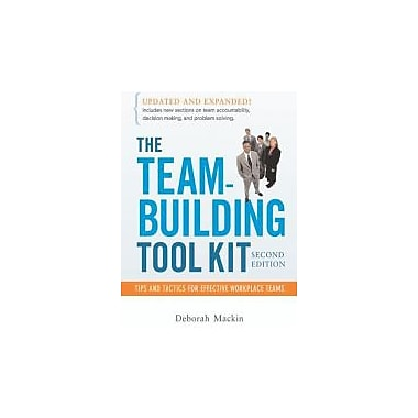 The Team-Building Tool Kit: Tips and Tactics for Effective Workplace Teams, Used Book (9780814474396)