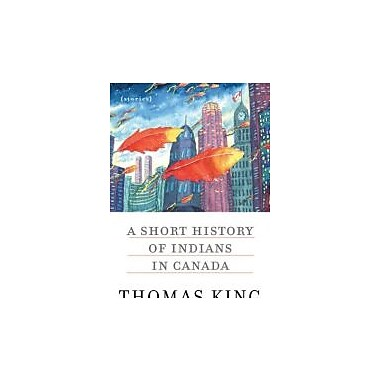 A Short History of Indians in Canada: Stories, New Book (9780816689811)