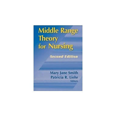 Middle Range Theory for Nursing, Second Edition, New Book (9780826119162)