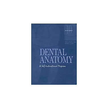 Dental Anatomy: A Self-Instructional Program (10th Edition), New Book (9780838514924)