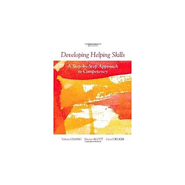 Developing Helping Skills: A Step-by-Step Approach to Competency (Skills, Techniques, & Process), Used Book (9780840028679)