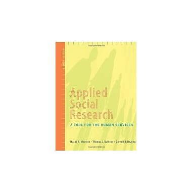 Applied Social Research: A Tool for the Human Services, 8th Edition, New (9780840032058)