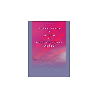 Interviewing in Action in a Multicultural World (Book Only), Used Book (9780840032096)