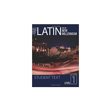Latin for the New Millennium: Student Text (Latin Edition)
