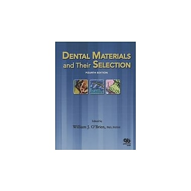 Dental Materials and Their Selection, New Book (9780867154375)