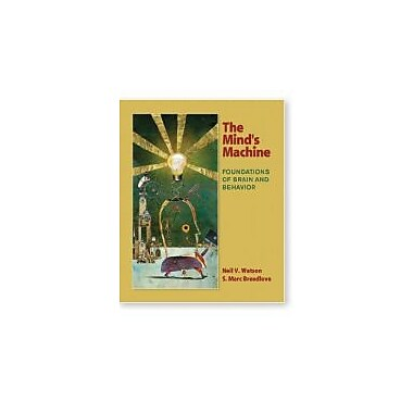 The Mind's Machine: Foundations of Brain and Behavior, Used Book (9780878939336)
