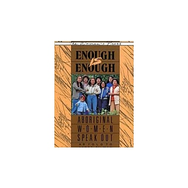 Enough is Enough: Aboriginal Women Speak Out, Used Book (9780889611191)