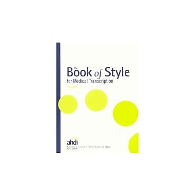The Book of Style for Medical Transcription, 3rd Edition, Used Book (9780935229585)