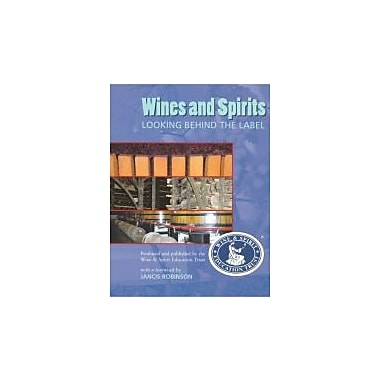 Wines & Spirits Looking Behind the Label, New Book (9780951793688)