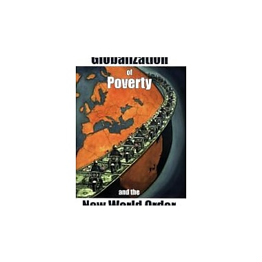 The Globalization of Poverty and the New World Order, Used Book (9780973714708)