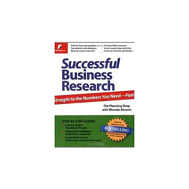 Successful Business Research: Straight to the Numbers You Need - Fast!, New Book (9780974080130)