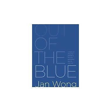 Out of the Blue: A Memoir of Workplace Depression, Recovery, Redemption and, Yes, Happiness, Used Book (9780987868503)
