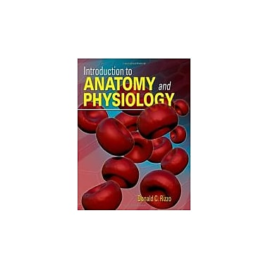 Introduction to Anatomy and Physiology, Used Book (9781111138448)