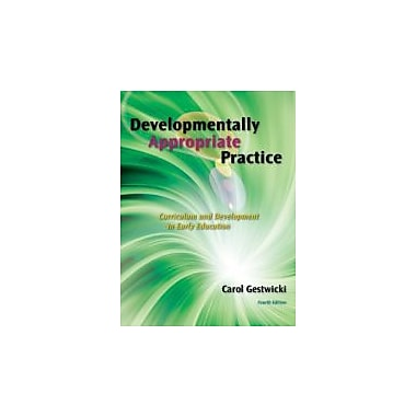 Developmentally Appropriate Practice, New Book (9781111185541)