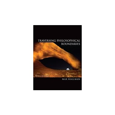 Traversing Philosophical Boundaries, New Book (9781111298180)