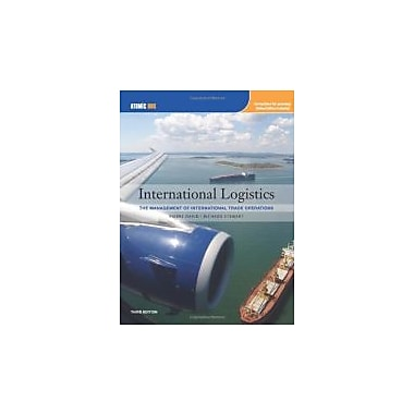 International Logistics: Management of International Trade Operations, New (9781111464981)