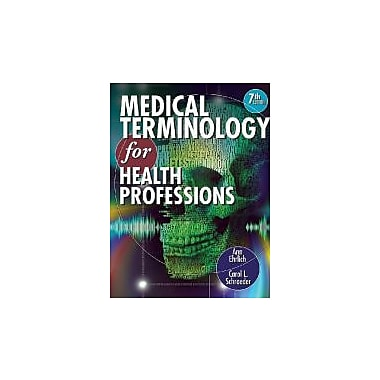Workbook for Ehrlich/Schroeder's Medical Terminology for Health Professions, 7th, Used Book (9781111543280)