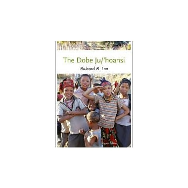 The Dobe Ju/'Hoansi (Case Studies in Cultural Anthropology), New Book (9781111828776)