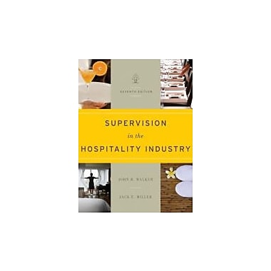 Supervision in the Hospitality Industry, New Book (9781118071786)