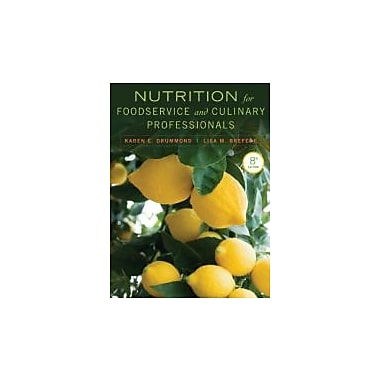 Nutrition for Foodservice and Culinary Professionals, New Book, (1118429737)