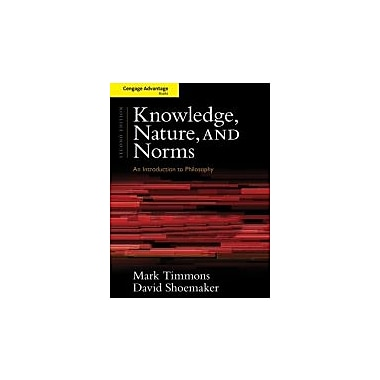 Cengage Advantage Books: Knowledge, Nature, and Norms, Used Book (9781133934950)