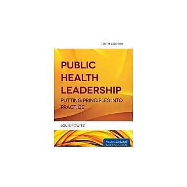 Public Health Leadership: Putting Principles Into Practice
