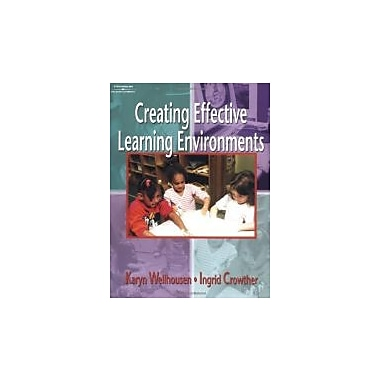 Creating Effective Learning Environments, Used Book, (1401832148)