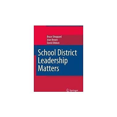 School District Leadership Matters (Studies in Educational Leadership)