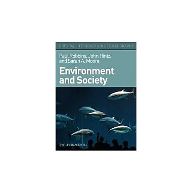 Environment and Society: A Critical Introduction, New Book (9781405187602)