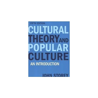 Cultural Theory and Popular Culture: An Introduction (5th Edition), Used Book (9781405874090)