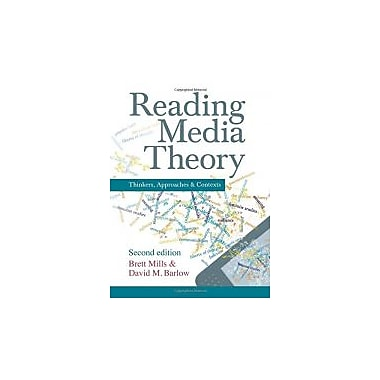 Reading Media Theory: Thinkers, Approaches and Contexts, New Book (9781408285251)