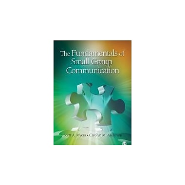 The Fundamentals of Small Group Communication, Used Book (9781412959391)