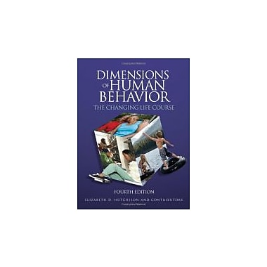 Dimensions of Human Behavior: The Changing Life Course, Used Book (9781412976411)