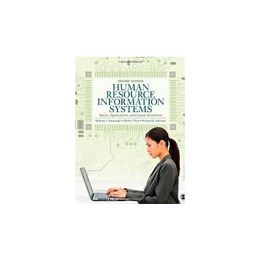 Human Resource Information Systems: Basics, Applications, and Future Directions, New Book, (1412991668)