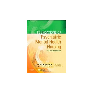 Foundations of Psychiatric Mental Health Nursing: A Clinical Approach, 6e, New Book (9781416066675)